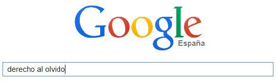 Derecho Al Olvido en Google