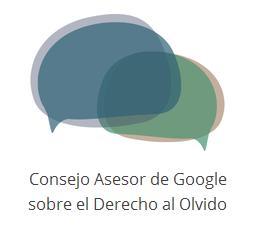 Consejo Asesor de Google para derecho al olvido